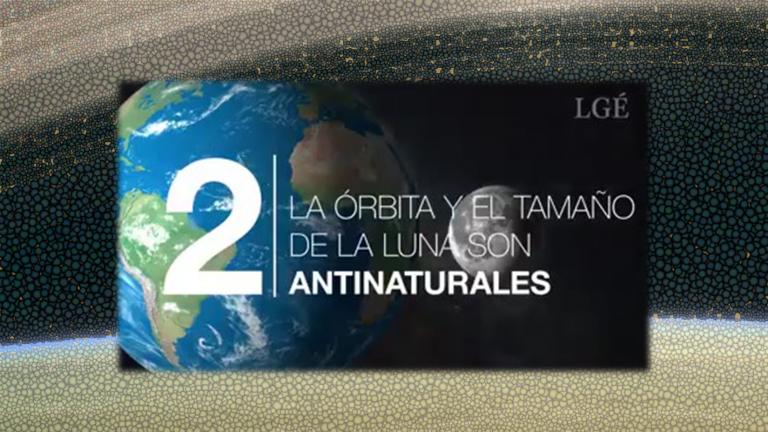 """La órbita y el tamaño de la Luna son """"antinaturales– Especial """"¿La Luna fue construida artificialmente?"""". Parte I"""