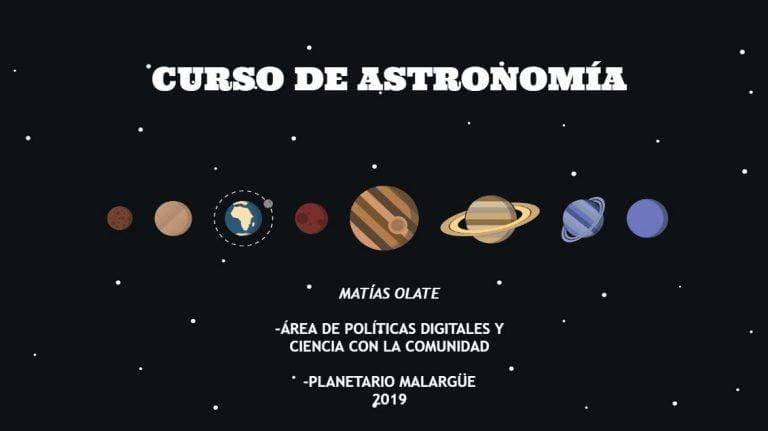 ¡CUPOS COMPLETOS! HOY COMIENZÓ EL CURSO DE ASTRONOMÍA